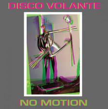 "Disco Volante - No Motion - 7"" Vinyl"