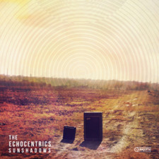 The Echocentrics - Sunshadows - 2x LP Vinyl