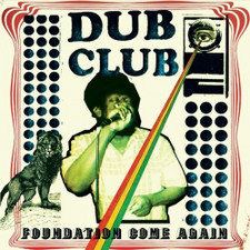Dub Club - Foundation Come Again - 2x LP Vinyl