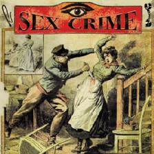 "Sex Crime - Night Vision - 7"" Vinyl"