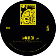 "Bosq of Whiskey Barons - Movin On/Keep Movin' - 12"" Vinyl"
