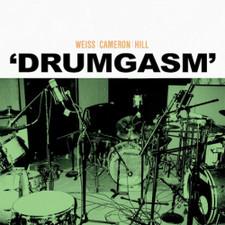 Weiss/Cameron/Hill - Drumgasm - LP Vinyl