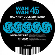 "Hackney Colliery Band - Inner City Life - 7"" Vinyl"