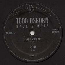 "Todd Osborn - Back to Here - 12"" Vinyl"