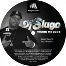 "DJ Slugo - Watch Me Juke - 12"" Vinyl"