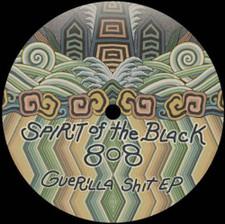 "Spirit Of The Black 808 - Guerilla Shit Ep - 12"" Vinyl"