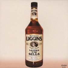 "Michael Liggins - Loaded To The Gills - 12"" Vinyl"
