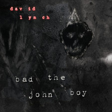 "David Lynch - Bad the John Boy - 12"" Vinyl"