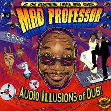 Mad Professor - Audio Illusions of Dub - LP Vinyl