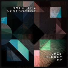 """Arts The Beatdoctor - Lazy Thunder - 12"""" Vinyl"""