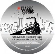 "Groovestyle - Freedom Train - 12"" Vinyl"