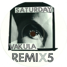 "Vakula - Saturday Remix5 - 12"" Vinyl"