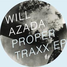 "Will Azada - Proper Traxx Ep - 12"" Vinyl"