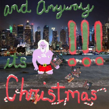 "!!! - And Anyway It's Christmas - 7"" Vinyl"