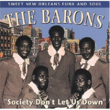 The Barons - Society Don't Let Us Down - LP Vinyl