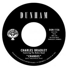 "Charles Bradley - Changes - 7"" Vinyl"