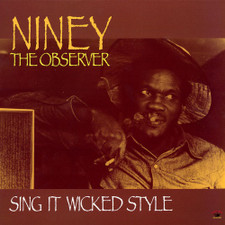 Niney the Observer - Sing it Wicked Style - LP Vinyl