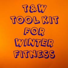 """T&W - Tool Kit For Winter Fitness - 2x 10"""" Vinyl"""