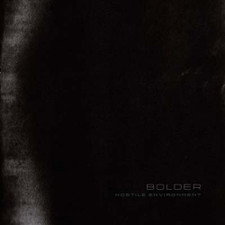 Bolder  - Hostile Environment - LP Vinyl