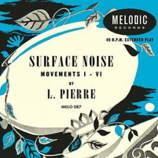 """L. Pierre - Surface Noise - 10"""" Vinyl"""