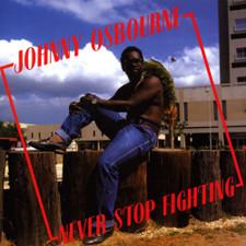 Johnny Osbourne - Never Stop Fighting - LP Vinyl