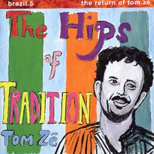 Tom Ze - Return Of Tom Ze - Hips Of Tradition - LP Vinyl