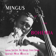 Charles Mingus - Mingus At The Bohemia - LP Vinyl