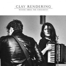 "Clay Rendering - Water Above The Firmament - 12"" Vinyl"