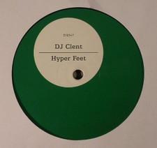 """Dj Clent - Hyper Feet - 12"""" Vinyl"""