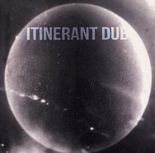 "Itinerant Dubs - Non Material Space - 12"" Vinyl"