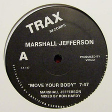 "Mashall Jefferson / Jamie Principle - Move Your Body / Baby Wants to Ride - 12"" Vinyl"