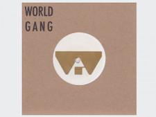 """World Gang - Mechanic The Mushroom - 7"""" Vinyl"""