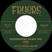 "Little Johnny Taylor - Somewhere Down the Line - 7"" Vinyl"