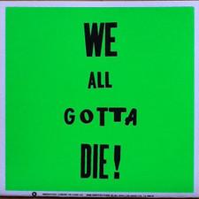 """Crystal Antlers - We All Gotta Die RSD - 7"""" Vinyl"""