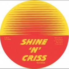 "Shine 'N' Criss - 1 - 12"" Vinyl"