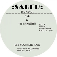 "Ace & The Sandman - Let Your Body Talk - 12"" Vinyl"