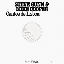 Steve Gunn & Mike Cooper - FRKWYS Vol. 11: Cantos De Lisboa - LP Vinyl