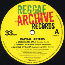 "Capital Letters - Smoking My Ganja - 12"" Vinyl"