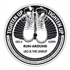 "Leo & The Lineup - Run Around - 7"" Vinyl"