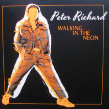 """Peter Richard - Walking In The Neon - 12"""" Vinyl"""