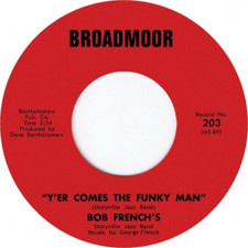"Bob French & Storyville Jazz Band - Y'er Comes The Funky Man - 7"" Vinyl"