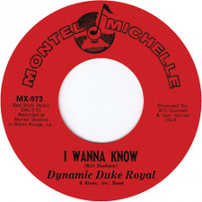 "Dynamic Duke Royal - I Wanna Know - 7"" Vinyl"