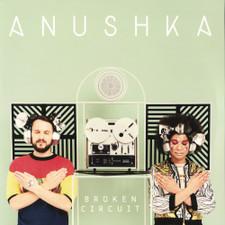 Anushka - Broken Curcuit - 2x LP Vinyl