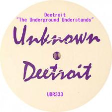 """Deetroit - The Underground Understands - 12"""" Vinyl"""