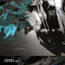 "Alex Banks - A Matter Of Time - 12"" Vinyl"