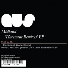 "Midland - Placement Remixes - 12"" Vinyl"