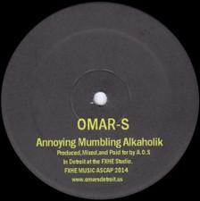 "Omar S - Annoying Mumbling Alkaholik - 12"" Vinyl"