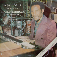 Hailu Mergia & The Walias - Tche Belew - LP Vinyl