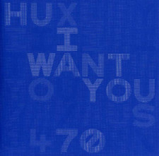 "Huxley - I Want You - 12"" Vinyl"