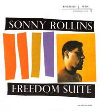 Sonny Rollins - Freedom Suite - LP Vinyl